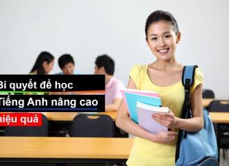 Bí quyết để học Tiếng Anh nâng cao hiệu quả bạn cần biết