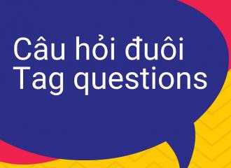 Câu hỏi đuôi trong tiếng Anh và những điều bạn cần biết!