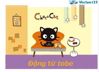 Chia động từ Tobe trong tiếng Anh ở những thì cơ bản dễ nhớ nhất