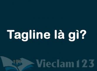 Tagline là gì? Cách tạo một tagline ấn tượng cho doanh nghiệp