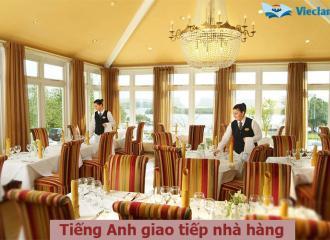 Tiếng Anh giao tiếp nhà hàng dành cho nhân viên ở các bộ phận