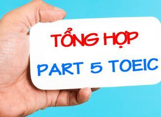 Tổng hợp đề thi part 5 TOEIC và cách giải chi tiết