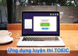 Top 6 ứng dụng luyện thi TOEIC hay bạn nên biết