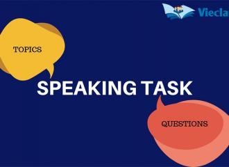 Topic luyện nói tiếng Anh thường gặp trong bài thi